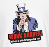uncle sam says work harder millions on welfare depend on you funny unemployment t-shirt