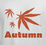 Weed t-shirts -- Autumn leaves